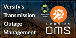Versify's Transmission Outage Management